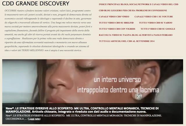 http://cddgrandediscovery.altervista.org/new-le-strategie-eversive-allo-scoperto-mk-ultra-controllo-mentale-monarch-tecniche-di-manipolazione-articolo-chiosato-integrato-e-riveduto-con-dati-audio-e-documentazione-nuova/